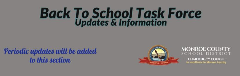 Back to School Task Force-Updates and Information -New