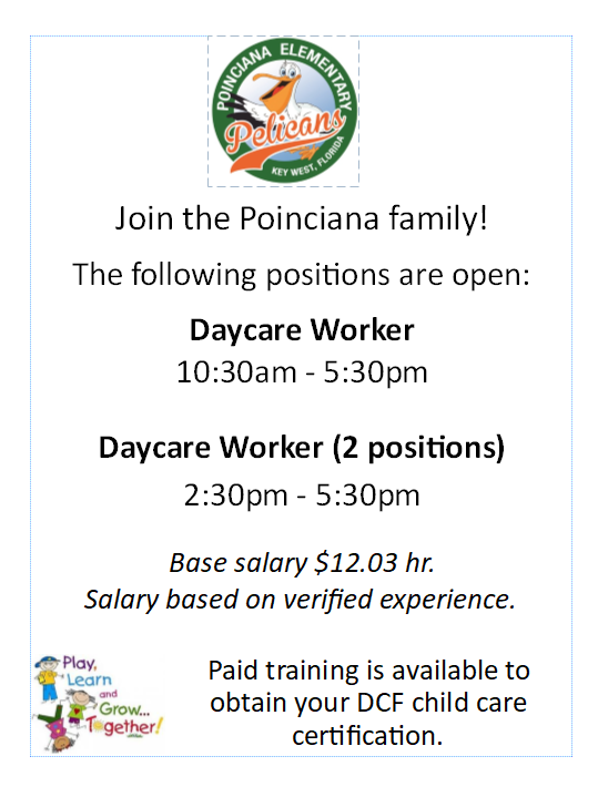 Positions Open-Come join the Poinciana Family!