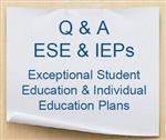 Q&A ESE & IEPs post it note